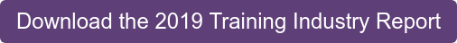Download the 2019 Training Industry Report