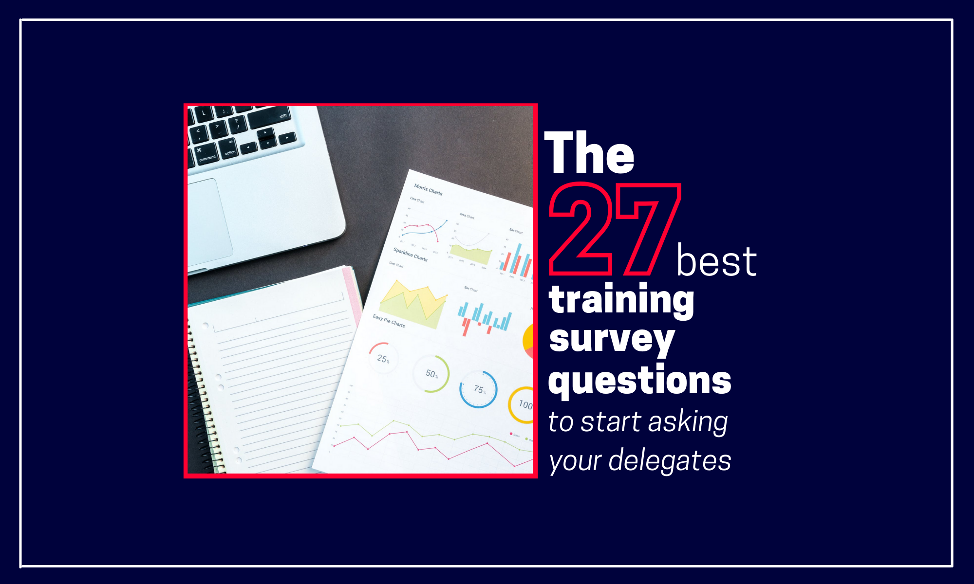 the 27 best training survey questions to start asking your delegates