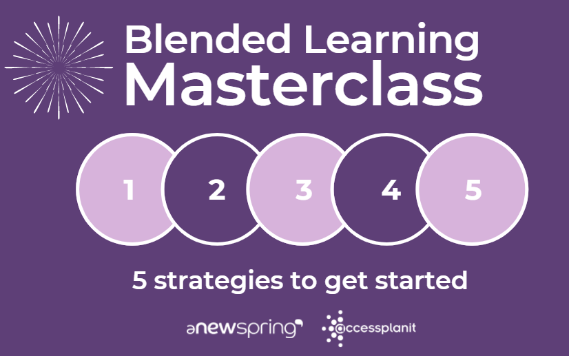 Webinar: Blended Learning Masterclass - 5 Strategies To Get Started
