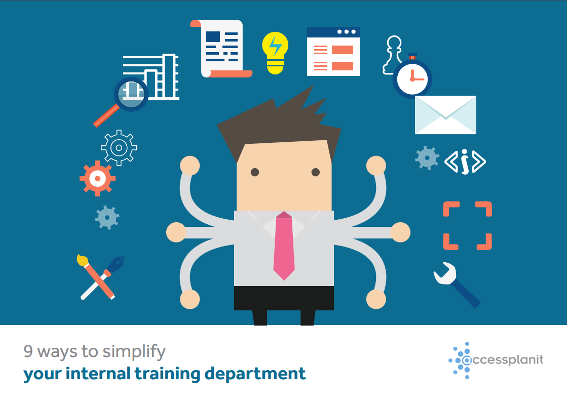 9 Ways To Simplify Your Internal Training Department