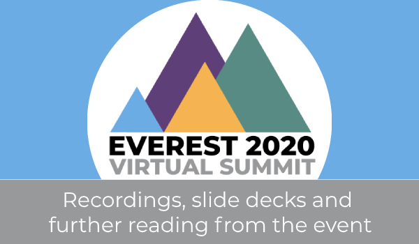 Everest Virtual Summit 2020 - Recordings, slide decks and downloads