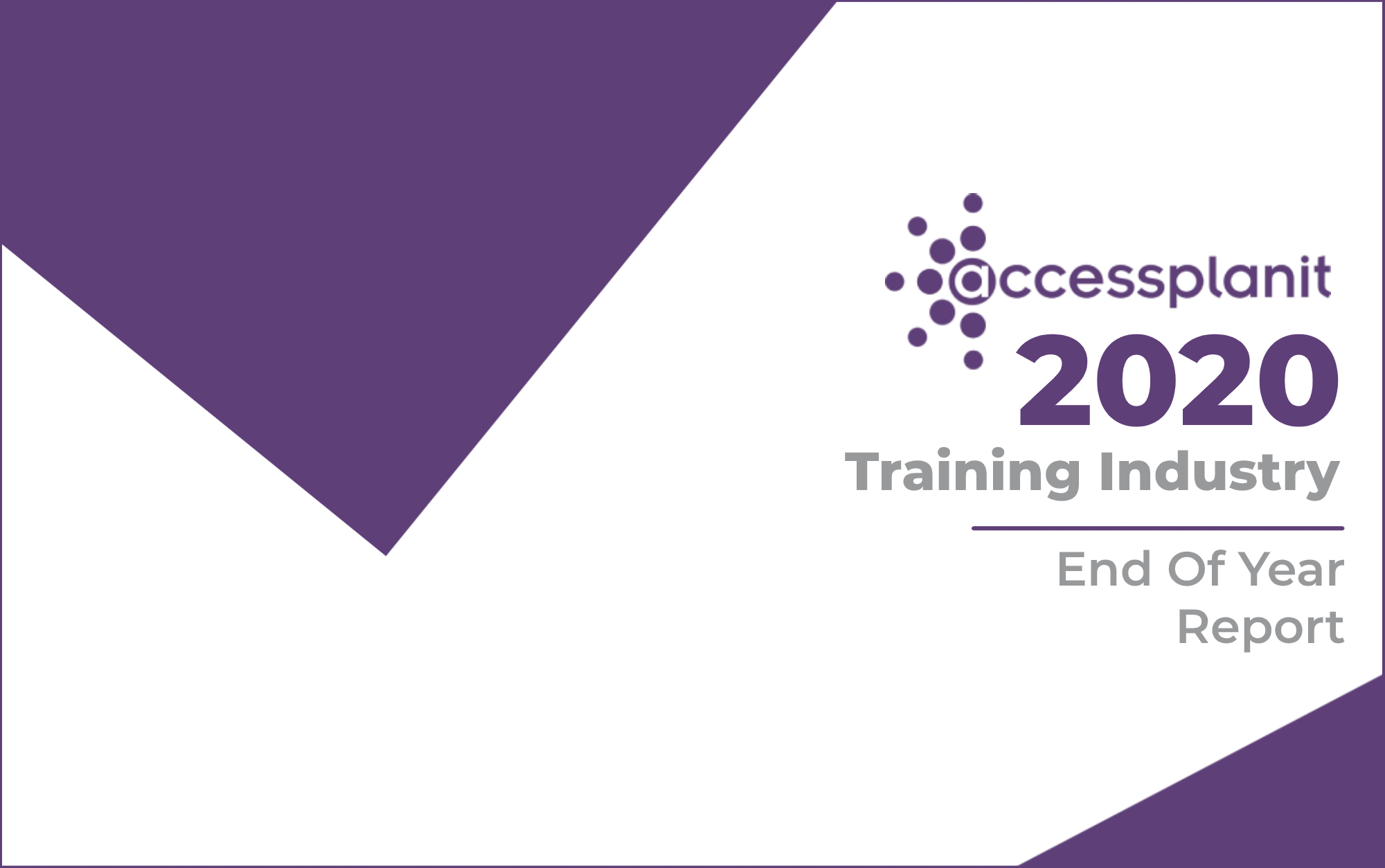 The 2020 Training Industry End Of Year Report