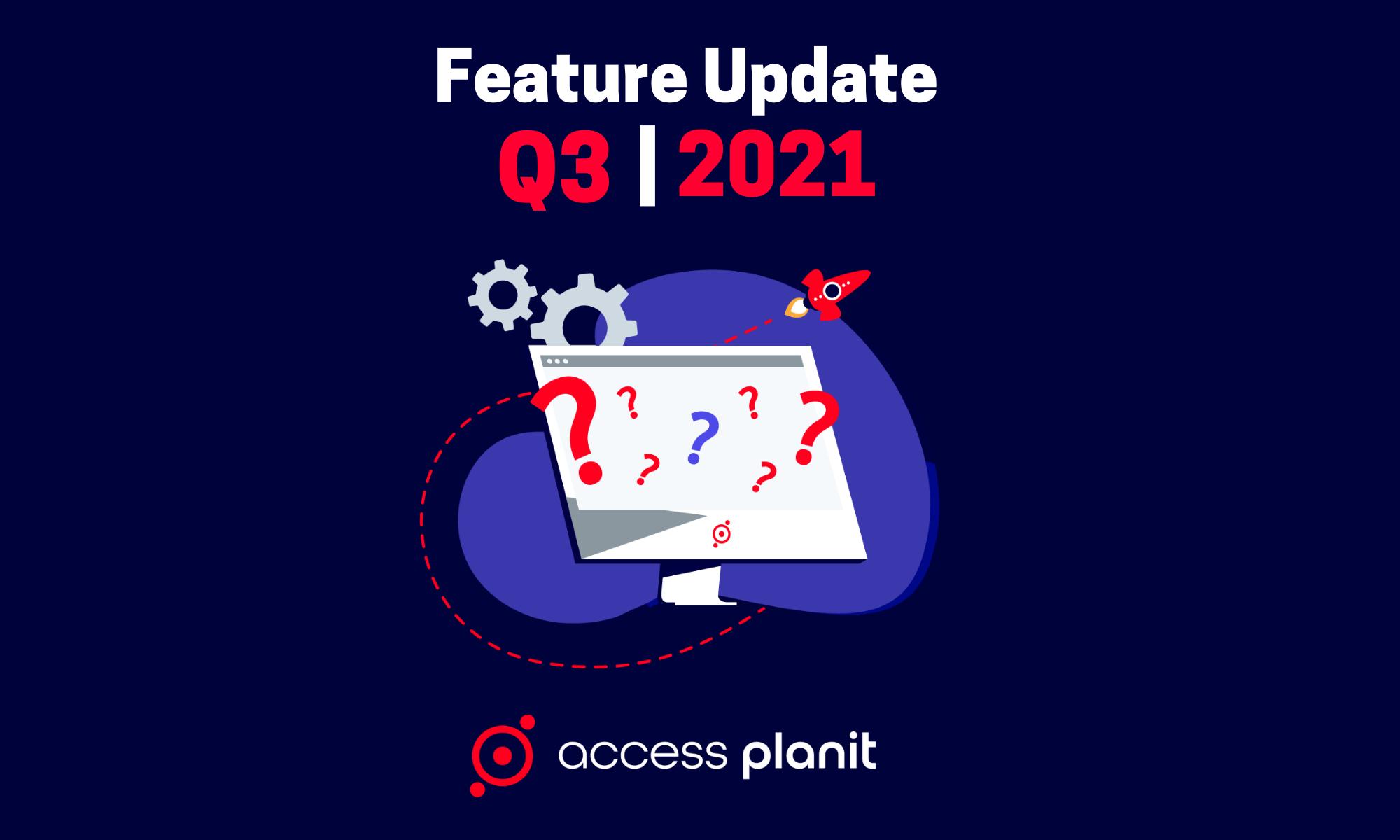 Q3 2021 feature update accessplanit training management software