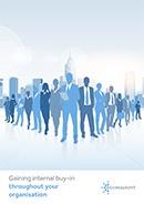 Gaining Internal Buy-In Throughout Your Organisation