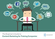 The Beginners Guide to Content Marketing